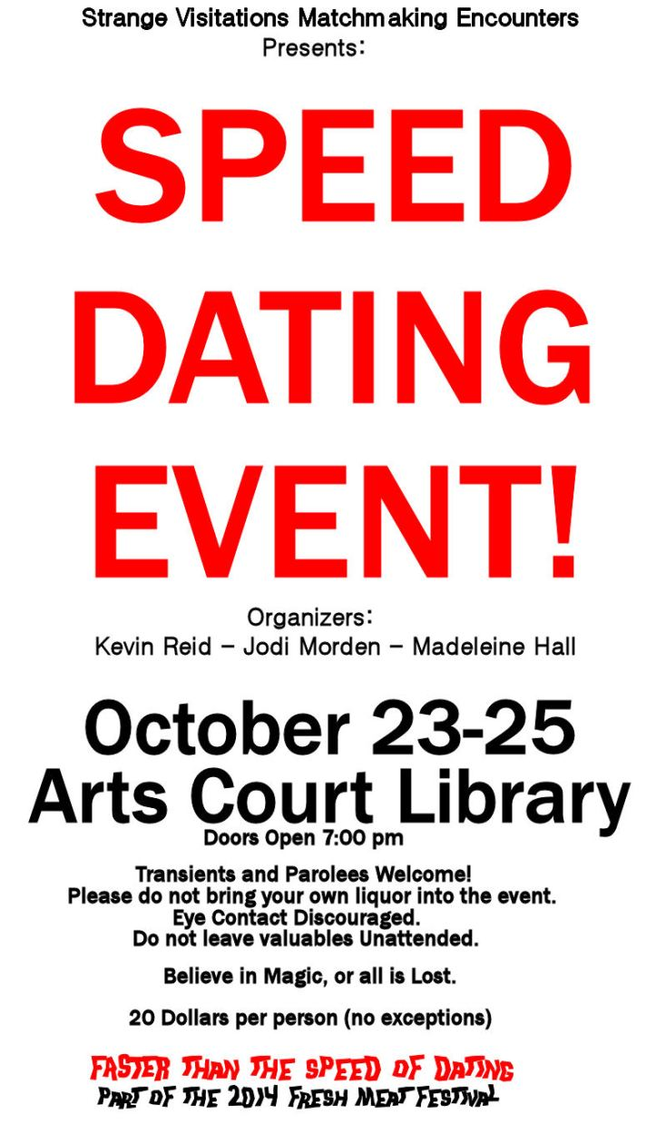 If anyone shows up at Arts Court this weekend actually looking for Speed Dating, that's totally my fault for being SO AMAZING AT POSTERZ!!! Right?!?